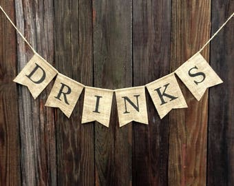 DRINKS Burlap Banner, Wedding Burlap Banner, Anniversary Party, Bridal Shower, Birthday Party, Burlap Bunting, Baby Shower, Beverage Table