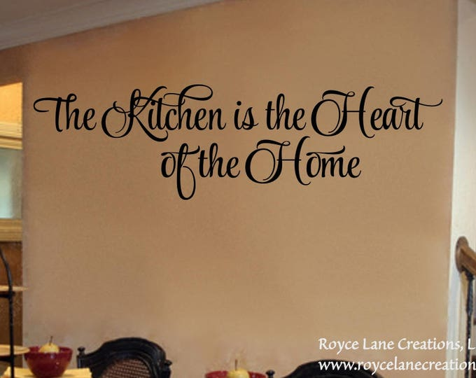 The Kitchen is the Heart of the Home Kitchen Wall Decal