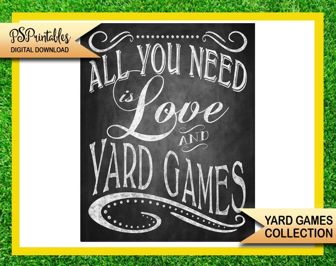 wedding yard games -all you need is love and yard games sign - yard game sign - printable yard game sign - diy yard game sign -wedding sign