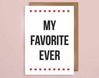 My Favorite Ever - Valentine's Card