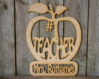 Number #1 Teacher Personalized wood cut sign