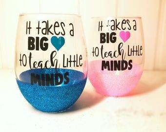 It Takes A Big Heart To Teach Little Minds? Teacher Gift/  Preschool Teacher/ Kindergarten Teacher/