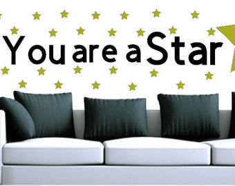 You are a star. Vinyl wall art and quote.