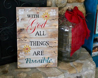 With God all things are possible electrified wooden sign