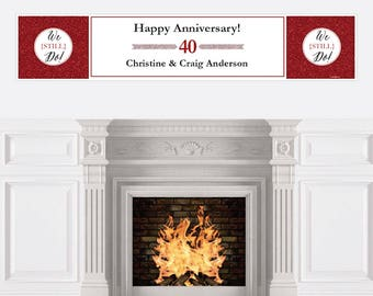 40th Wedding Anniversary Banner - Anniversary Party Decorations - We Still Do - 40th Ruby Anniversary Decoration - Personalized Banner