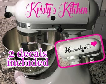 Personalized Kitchen Aid Mixer Decals - My Kitchen and Homemade with Love
