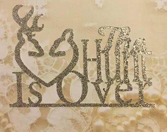 The Hunt Is Over-Wedding Cake Topper-Sparkle Cake Topper-Glitter Cake Topper-Engagement Cake Topper- Deer Love Topper