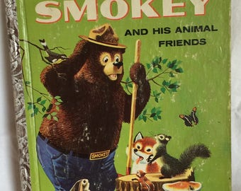 Smokey and His Animal Friends; 1960; A  Edition; Little Golden Book; Very Good Condition