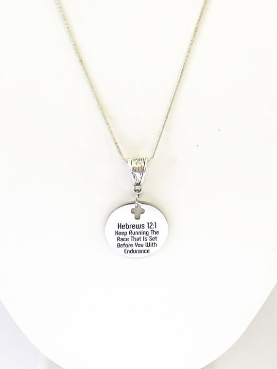 Custom Order For Connie - Keep Running The Race That Is Set Before You With Endurance Silver Necklace, Heb 12:1 Scripture Jewelry Gift