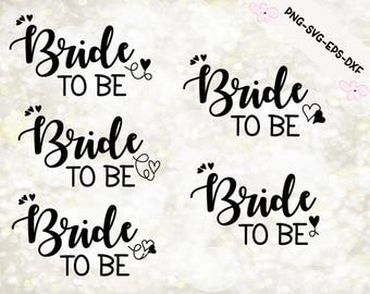 Bride To Be SVG/Image/PNG/Vector/Digital/Wedding