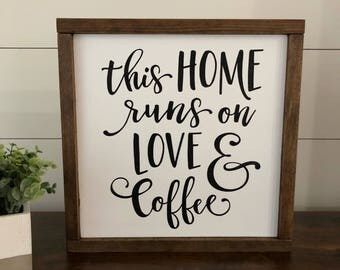 This Home Runs on Love and Coffee SQUARE // Framed Wood Sign // Farmhouse Decor // Rustic Wood Sign // Farmhouse Sign