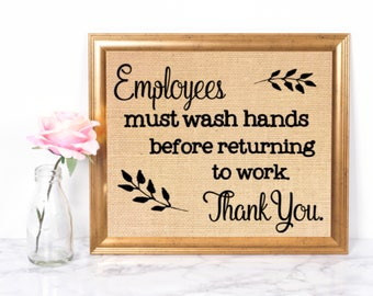 Employees Must Wash Hands / Sign for employee bathroom / Burlap Sign / Bathroom Decor / Bathroom Sign / Employee Bathroom Sign