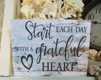 """Wood Sign, """"Start Each Day With a Grateful Heart"""" Inspirational Sign, Encouraging Quote, Religious Home Decor"""
