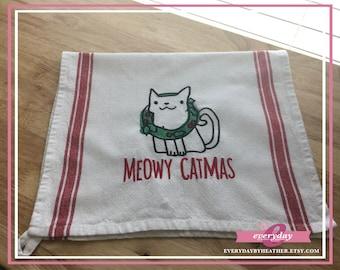 Meowy Catmas | Cat Christmas Pun Tea Towel | Embroidered Tea Towel | Kitchen Towel | Embroidered Towel | Hand Towel | Dish Towel