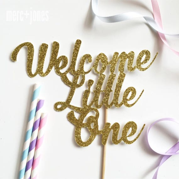 Welcome Little One - Baby Shower Cake Topper   Baby Shower Cake Decoration