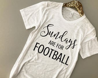 Sundays are for Football Shirt - Football Sunday Shirt - Sunday Funday Shirt - Football Shirt Women - Sunday Football Shirt - Sunday Tee