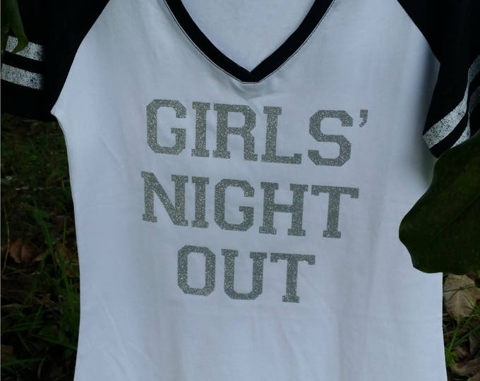Girls' Night Out GLITTER embellished short-sleeved V neck raglan T shirt - your color choice for shirt and glitter District Made shirt