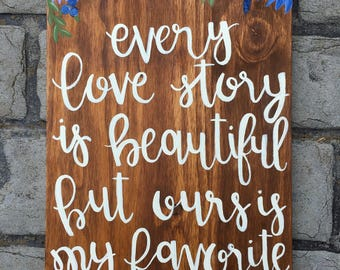 Every Love Story is Beautiful...Sign