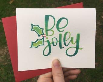 Be Jolly Christmas Greeting Card