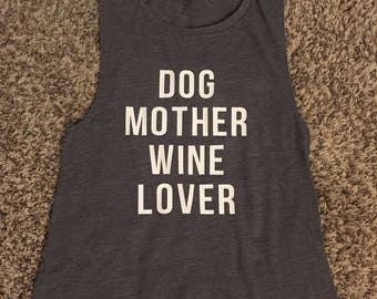 Bella & Canvas Muscle Tank- Dog Mother Wine Lover