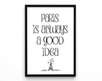 """Motivational Print Typography Poster """"Paris is Always Good Idea"""" Wall Decor Inspirational Print Home Decor for Who Loves Paris"""
