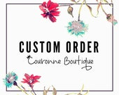 Custom Order for Jill