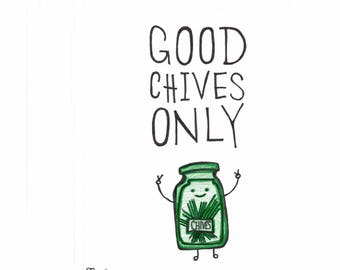 Good Chives