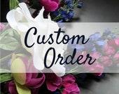 Custom Order for Linda