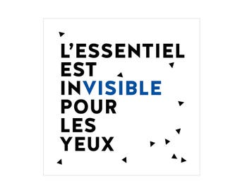 Graphic poster with french words - L'essentiel est invisible pour les yeux