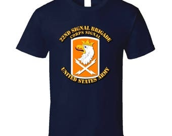 Army - 22nd Signal Bde - Corps Signal T-shirt