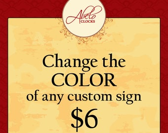 Change the COLOR of any custom sign