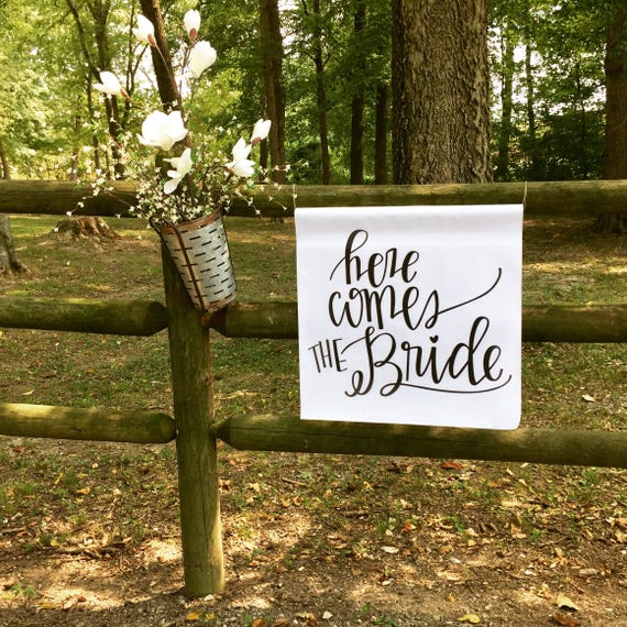 Here Comes The Bride - Lightweight Canvas Material - can be carried with pole - Wedding Signs- Southern Weddings - Bride Sign - Wedding