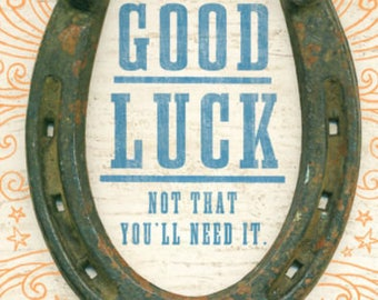 Good Luck Card, Gift for Him, Gift for her, From Mom, From Dad