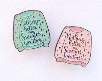 Nothing Better Than Sweater Weather Lapel Pin, Enamel Pin, Sweater, Autumn, Rainbow metal, Pink & Mint, soft enamel, brooche, anodized
