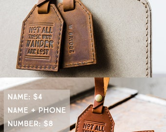 Leather Luggage Tag -- Not All Those Who Wander Are Lost -- HUGE SALE only 16 dollars -- LOTR rustic luggage tag