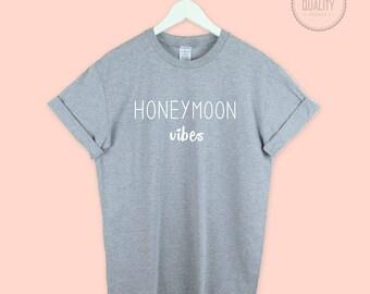 HONEYMOON VIBES t-shirt shirt tee unisex mens womens  wedding funny slogan bridal hubby wifey bride engaged married cute gift - hmoon2