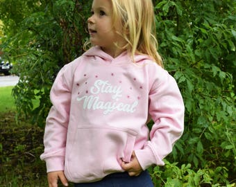 Stay Magical Kids Hoodie. Stay Sassy Cute Magical Fairytale Mermaids Unicorns Novelty Gifts for her Sweater Jumper Little Girls Adorable