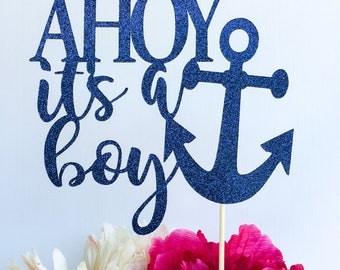 Ahoy it's a boy cake topper | It's a boy | Baby shower cake topper | Nautical cake topper | Anchor | Glitter cake topper