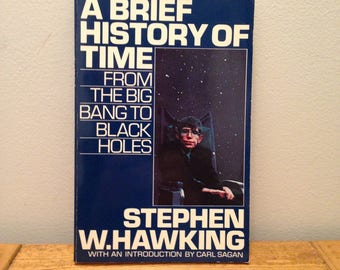 A Brief History of Time: From the Big Bang to Black Holes by Stephen Hawking, with introduction by Carl Sagan - Vintage 1988 Paperback Book