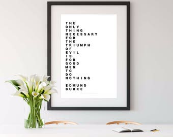 EDMUND BURKE, edmund burke quote, edmund burke print, inspirational print, black and white, 8x10 print, 16x20 print, living room, home decor
