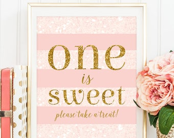 One Is Sweet Please Take A Treat Dessert Table Decor Candy Bar Decor Blush Pink And Gold Girl First Birthday Party Decor Printable DIGITAL
