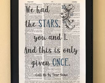 We had the stars, you and I. And this is only given once; Call Me By Your Name; LGBTQ; Pride; Page Art