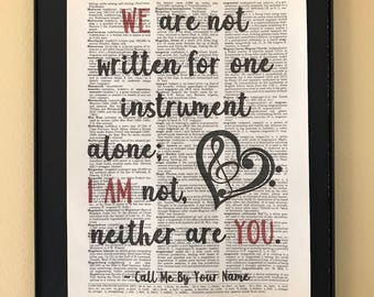 We are not written for one instrument alone; I am not, neither are you; Call Me By Your Name; LGBTQ; Pride; Page Art