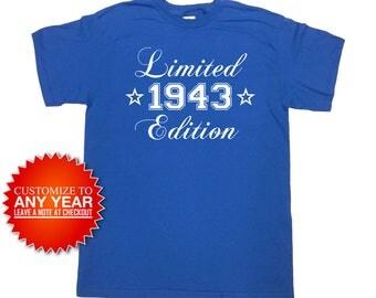Funny Birthday Shirt 1943 (Any Year) 75th Birthday Shirt 75th Birthday Gift 75 Years Old Custom TShirt Bday TShirts Mens Ladies Tee - SA961