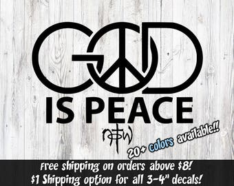 Christian Window Decal, God is Peace, Christian Stickers, Christian Window Decal, Christian Car decal, christian vinyl decal, Christian Car