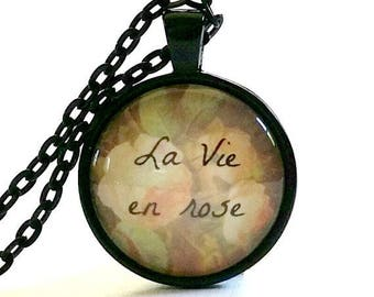 La Vie en Rose Necklace | Glass Pendant | Louis Armstrong Song | Edith Piaf Song | Life Quote