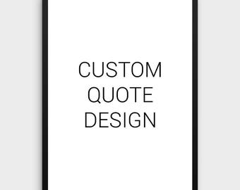 Custom Poster | Custom Quote Poster,Custom Quote Print,Calligraphy,Quote Poster,Printable Custom,Custom Wall Decor,Your Words Here,Printable