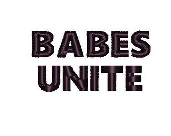 BABES UNITE - Trendy embroidery design, would be adorable on a bodysuit or bib for a baby. 4 x 4 pes dst xxx hus vip