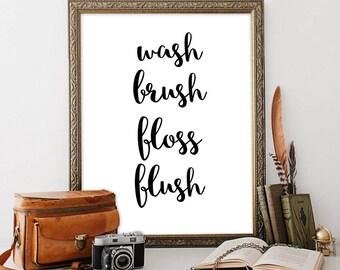 Rustic bathroom sign Guest bathroom decor Wash Brush Floss Flush Bathroom printable Bathroom quotes French bathroom signs Bathroom wall art