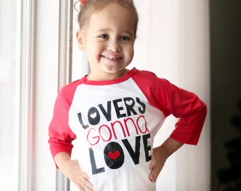 Kids Valentine Shirt - Valentines Day Shirt - Valentine Raglan - Lovers Gonna Love - Love Shirt - Toddler Valentines Shirt - Baby Valentine